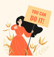 a girl with a motivating poster in her hand vector image vector image
