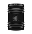 barrel of oiloil single icon in black style vector image vector image