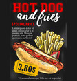 fast food hot dog french fries price card vector image vector image