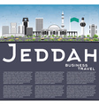 Jeddah Skyline with Gray Buildings Blue Sky vector image vector image