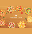 pizza set different menu on wooden background use vector image