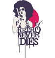 Retro never dies vector | Price: 1 Credit (USD $1)