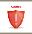 alerts concept 3d shield protected guard vector image