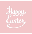 Happy Easter lettering handmade calligraphy vector image vector image
