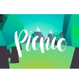 Picnic lettering on forest and mountains landscape vector image