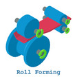 roll forming metalwork icon isometric 3d style vector image vector image