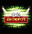 shining sign jackpot banner illuminated vector image vector image