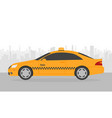 yellow taxi car in front city silhouette in vector image