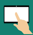 hand touching blank screen of tablet computer vector image vector image