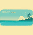 tropical paradise with palms and sea ocean and vector image
