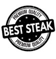 best steak grunge rubber stamp vector image vector image