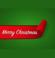 red curled paper ribbon and merry christmas vector image