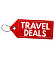 travel deals label or price tag vector image vector image