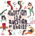 abortion act women s rights freedom choice vector image vector image