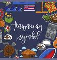 hawaiian symbols frame travel to hawaii food vector image