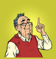 smile elderly man with glasses attention gesture vector image vector image