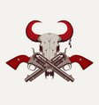 two old crossed revolvers and skull bull vector image vector image