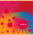 coronavirus disease covid-19 infection digital vector image vector image