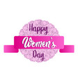 floral ornamented label happy women day vector image vector image