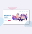 polygraph test landing page template tiny vector image vector image