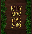 happy new year 2019 background banner vector image vector image