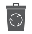 recycle bin glyph icon ecology and energy vector image