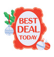 best deal today sticker for christmas sale vector image vector image