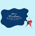 santa claus holds santa bag merry christmas vector image