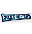 banner hello january vector image vector image