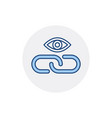 eye hyperlink link web web link icon vector image vector image