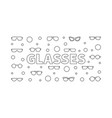 glasses outline horizontal vector image vector image