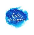 Hello december text on blue watercolor splash vector image vector image