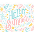 hello summer lettering design with floral vector image