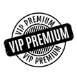 vip premium rubber stamp vector image vector image