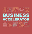 business accelerator word concepts banner vector image vector image
