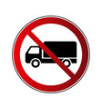 no truck sign forbidden red road sign isolated vector image