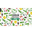 urban farming and gardening pattern vector image