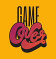 game over handwritten vintage lettering template vector image