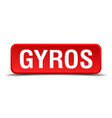Gyros red 3d square button on white background vector image