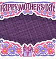 layout for mothers day vector image vector image