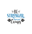 motivational quote lettering typography vector image