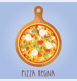 real pizza regina on wooden board vector image vector image
