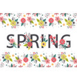 floral banner with lettering spring vector image vector image