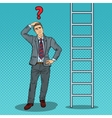 Pop Art Doubtful Businessman Looking Up at Ladder vector image