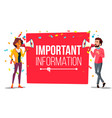 important information attention banner vector image