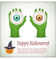 Happy Halloween card with two hands holding eyes vector image vector image