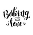 lettering of baking with love isolated