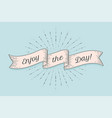 ribbon with text enjoy the day vector image vector image