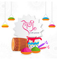 beat wishes holi in hindi language with dhol vector image vector image