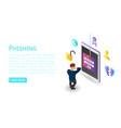 login password phishing banner isometric style vector image